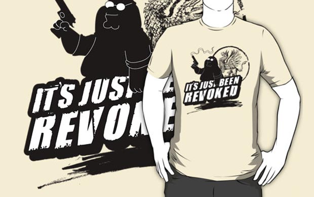 Its Just Been Revoked T-Shirt