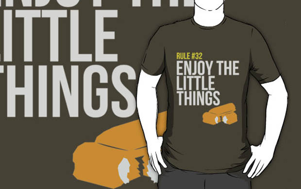 Rule #32 - Enjoy the Little Things T-Shirt