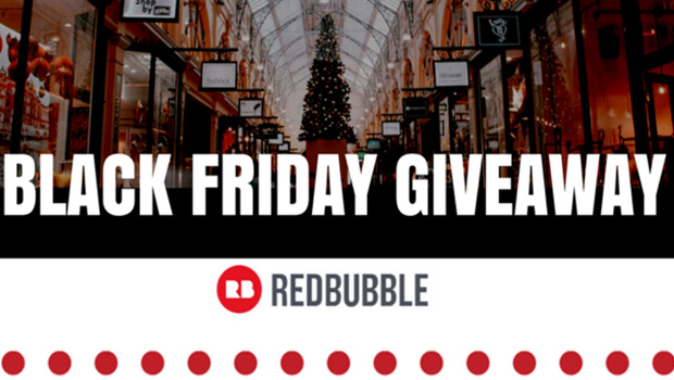 Redbubble Black Friday Giveaway Win 150 Tshirtonomy
